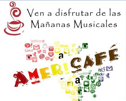 Ven a disfrutar de las mañanas musicales en la cafetería